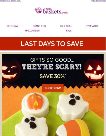 Final Days to Save 30% on Spooky Gifts