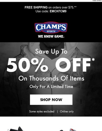 Save up to 50% on thousands of items - only for a limited time