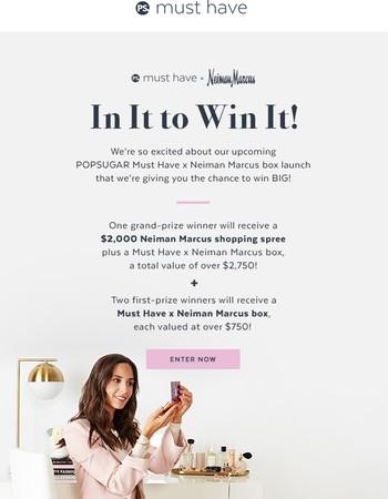 Win a $2,000 Neiman Marcus Shopping Spree!
