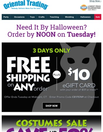 FREE Shipping on ANY Order + a FREE $10 eGift Card + up to 60% Savings Makes Halloween un-BOO-lievably FUN!