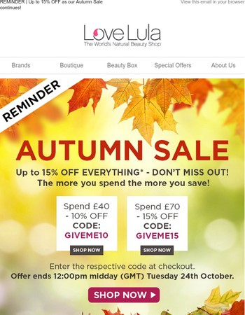 REMINDER | Up to 15% OFF as our Autumn Sale continues!