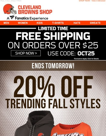 Your Sunday Just Got Better: 20% Off Browns Fall Styles Starts NOW
