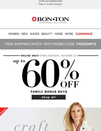Up to 60% off Bonus Buys for the Family • Online Only!