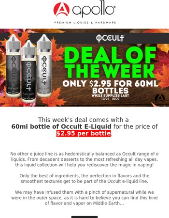 This week's deal: 60ml Occult E-Liquid for just $2.95 a bottle