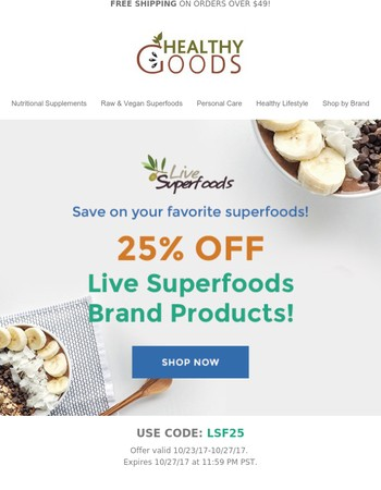 25% off Live Superfoods Brand Products!