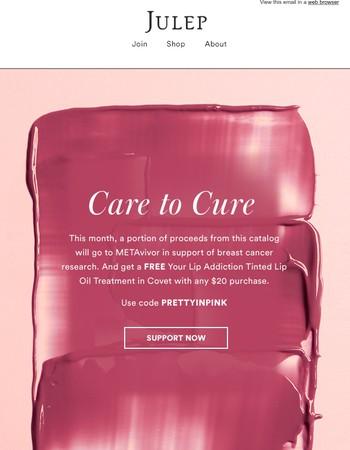 Let's keep caring 'til the cure