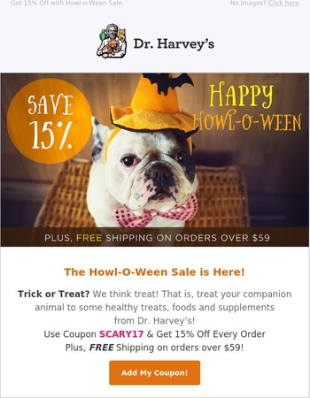 Do You Dare to Peek Inside? The Howl-O-Ween Sale starts NOW!