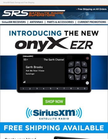 Introducing the SiriusXM™ Onyx EZR Receiver