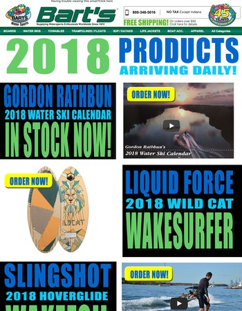 2018 Will Be Here Soon, 2018 Products Are At Bart's Now