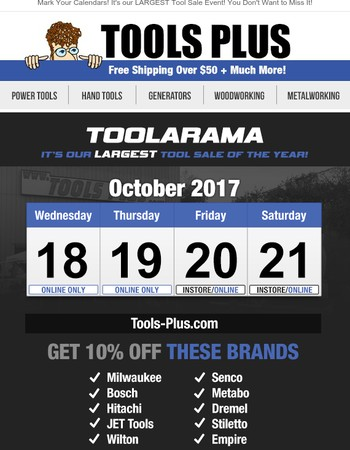 Save The Date! Our Annual TOOL-A-RAMA Event is Coming Soon!