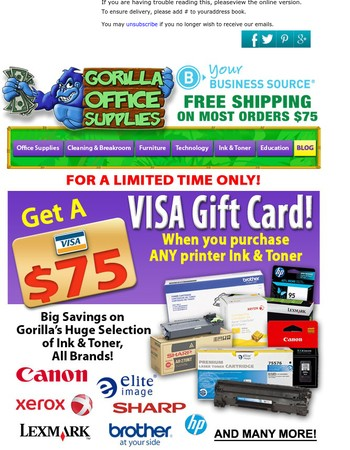 $75 Visa for purchasing ANY Ink and Toner!