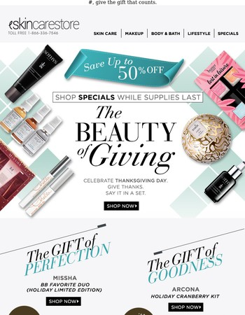 The Beauty of Giving. Special Savings up to 50% OFF!