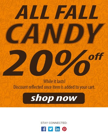 All fall candies 20% off (while they last) . . .