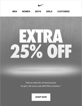 Here's an Extra 25% Off. Go Big.