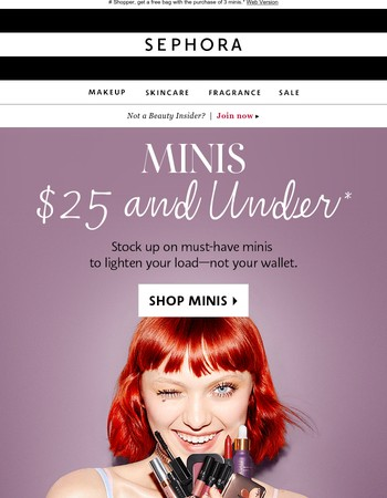 Minis $25 and under! *jaw drops*