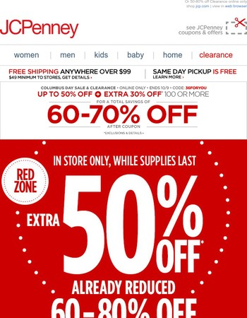 Extra 50% off Clearance already 60-80% off—in store only