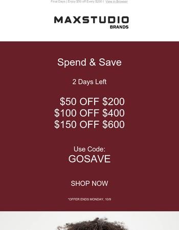 Final Days | Enjoy $50 off Every $200
