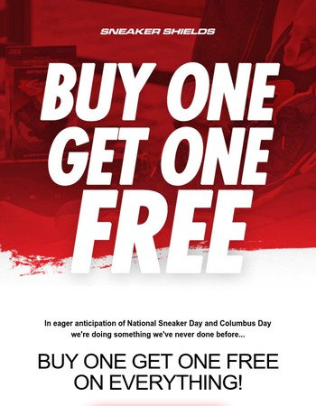 Hey, Buy One Get One Free - Protect Your Kicks!