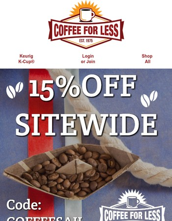 Come Sale Away: Coffee Sail Ends Today!