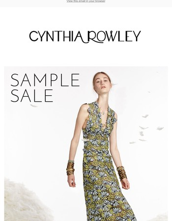 EXTENDED CYNTHIA ROWLEY SAMPLE SALE