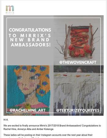 Congratulations to Mirrix's New Brand Ambassadors!