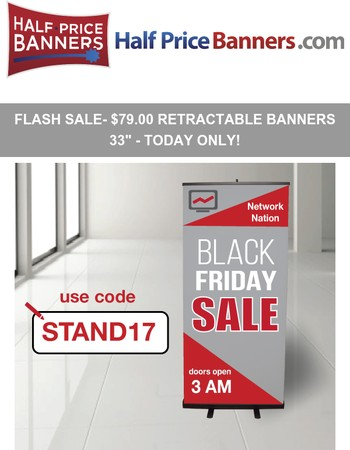 COUPON ACTIVATED- $79.99 Retractable Banners!