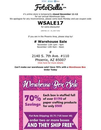 FotoBella's Online Store Closed Until Monday for Warehouse Sale