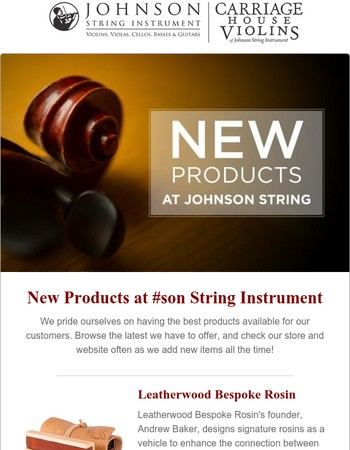 New Products at Johnson String Instrument