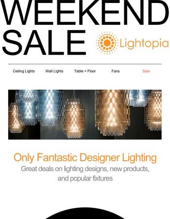 Sales and Fantastic New Lighting at Lightopia