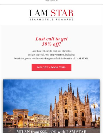 Mary, 30% off ends tomorrow! Book now our Hotels in Italy, Paris and London