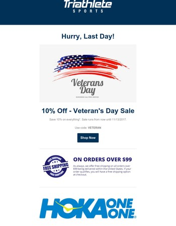 Hurry, Last Day - 10% Off Veteran's Day Sale - Triathlete Sports