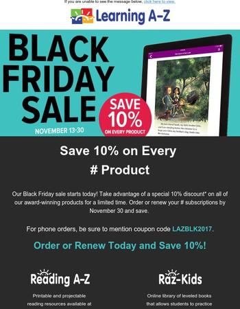 Black Friday Sale Starts Today