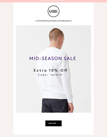 MID-SEASON SALE ー Extra 10% Off Extended