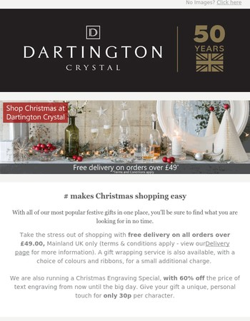 Christmas shopping at Dartington Crystal - Free shipping on all orders over £49.00 across our entire range