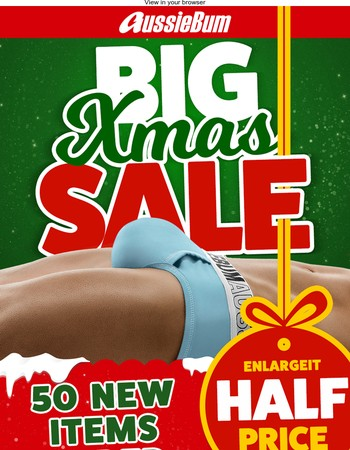 50 New Styles added to the Big Xmas Sale!
