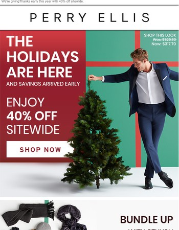 Holiday Savings Arrived Early: 40% Off Sitewide