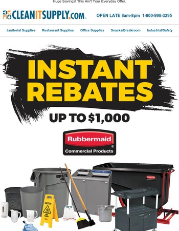 Up to $1,000 Instant Rebates on Rubbermaid Commercial Products!