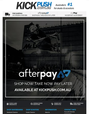 SHOP NOW. TAKE NOW. PAY LATER - AFTER PAY AVAILABLE AT KICK PUSH