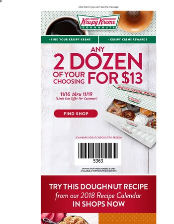 Hurry in to get any 2 dozen doughnuts for $13 from 11/16 - 11/19