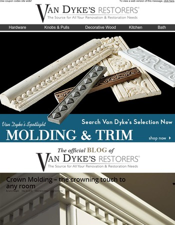 Molding and Trim-The Crown Touch to Any Room! Read How to Give Your Rooms an Elegant Touch Today at Van Dyke's!