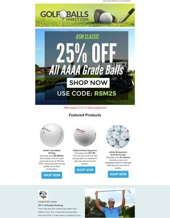 Take 25% off all AAAA Grade golf balls!