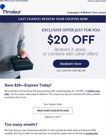George, redeem your $20 coupon today. Last chance!