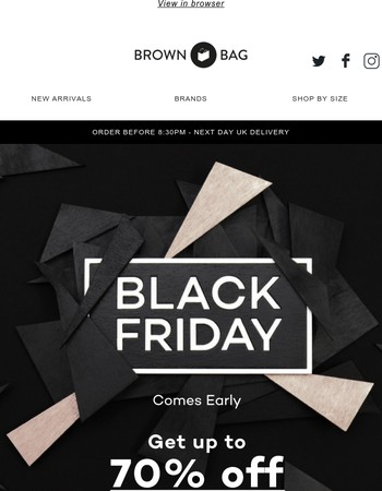Black Friday comes early... Up to 70% off!