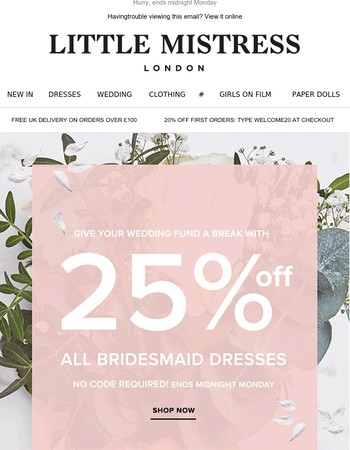 25% Off All Bridesmaid Dresses