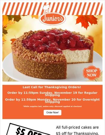 Last Call for Thanksgiving Savings