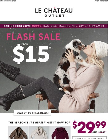 Brr! Warm up with FLASH styles from $15