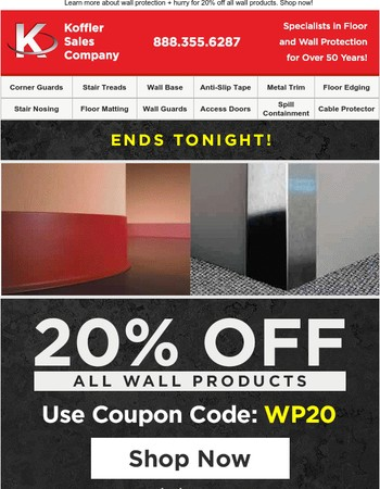 Help Protect Your Walls! Last Chance For 20% OFF All Wall Products