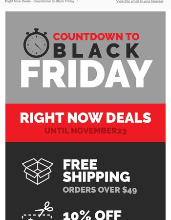 Right Now Deals - Countdown to Black Friday