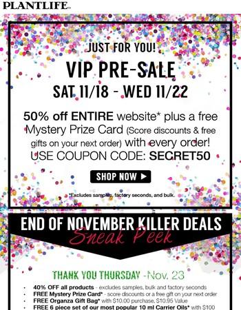 VIP Black Friday Pre-Sale!