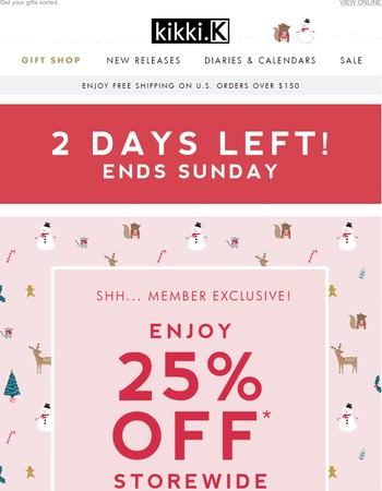 Mary, 25% off storewide ends tomorrow!